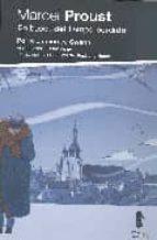 en busca del tiempo perdido: por el camino de swan (comic) marcel proust 9788493473990
