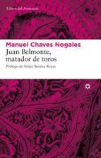 juan belmonte: matador de toros manuel chaves nogales 9788493659790