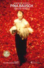 pina bausch: danza-teatro-norbert servos-9788494576690