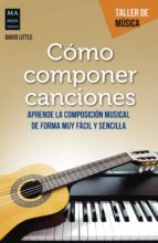 como componer canciones david little 9788494696190