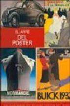 el arte del poster: una guia sobre los mejores posters del mundo-nick souter-stuart newman-9788495677990