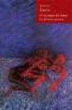 el inventor del amor/la muerte muerta luca gherasim 9788495976390