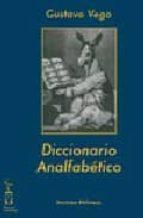 El libro de Diccionario analfabetico autor GUSTAVO VEGA PDF!