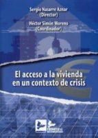 acceso a la vivienda en un contexto de crisis sergio nasarre aznar 9788496261990