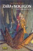 El libro de Zara y nogegon: las tierras huecas autor LUC SCHUITEN DOC!