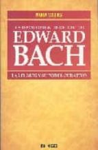 los descubrimientos del doctor edward bach-nora weeks-9788496381490