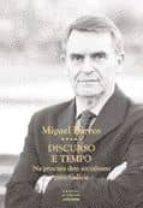 discurso e tempo: na procura dun socialismo para galicia-miguel barros-9788496403390