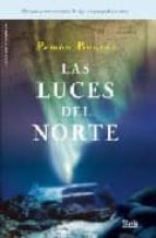 las luces del norte-pemon bouzas-9788496626690