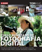 curso avanzado de fotografia digital tom ang 9788496669390