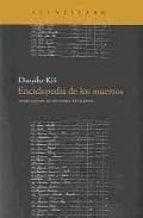 enciclopedia de los muertos-danilo kis-9788496834590