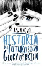 historia del futuro según glory o brien a.s. king 9788496886490