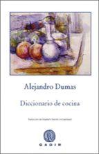 diccionario de cocina-alexandre dumas-9788496974890