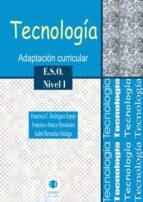 tecnologia eso nivel i: adaptacion curricular-francisca c. rodriguez-9788497004190