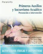 primeros auxilios y socorrismo acuatico fidel gonzalez fernandez 9788497326490