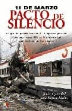 11 de marzo, pacto de silencio javier oyarzabal jesus moreno pinillos 9788497390590