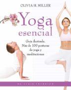 yoga esencial-olivia h. miller-9788497546690