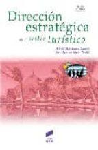 direccion estrategica en el sector turistico-maria del mar alonso-juan ignacio martin-9788497566490