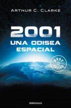 2001: una odisea espacial arthur c. clarke 9788497599290