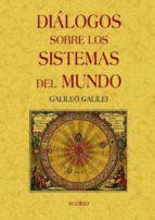 dialogos sobre los sistemas del mundo (ed. facsimil) galileo galilei 9788497617390