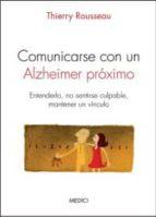 comunicarse con un alzheimer proximo thierry rousseau 9788497991490