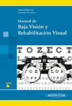 manual de baja visión y rehabilitación visual 9788498358490