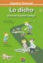 lo dicho: everyday spanish sayings-cristina palanca-geir stale tennefjord-9788498481990