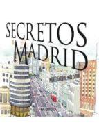secretos de madrid-manuel garcia del moral escobedo-9788498732290
