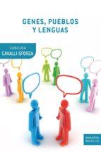 genes, pueblos y lenguas luigi luca cavalli sforza luigi luca cavalli sforza 9788498921090