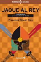 jaque al rey francisco rincon rios 9788499212890