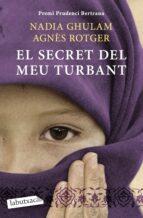 el secret del meu turbant-agnes rotger-nadia ghulam-9788499303390