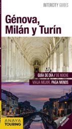 genova, milan y turin 2017 (intercity guides) (2ª ed.) isabel urueña cuadrado javier santos 9788499359090
