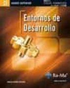 entornos de desarrollo (cfgs. ciclos formativos grado superior) carlos casado iglesias 9788499641690