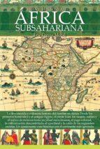 breve historia del africa subsahariano eric garcia moral 9788499678290