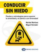 conducir sin miedo 9788499689890