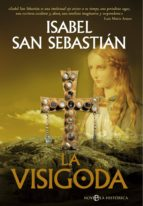 la visigoda (ebook)-isabel san sebastian-9788499704890