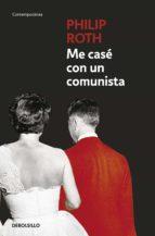 me casé con un comunista (ebook)-philip roth-9788499896090