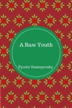 a raw youth (ebook)-fyodor dostoyevsky-9788822845290
