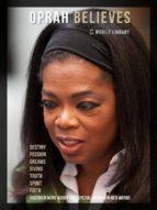 oprah believes - oprah quotes (ebook)-9788826068190