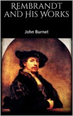 rembrandt and his works (ebook) 9788827509890