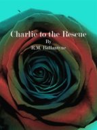 charlie to the rescue (ebook)-9788827535790