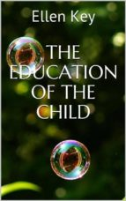 the education of the child (ebook)-ellen key-9788827802090