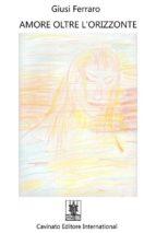 amore oltre … l'orizzonte (ebook)-9788869820090