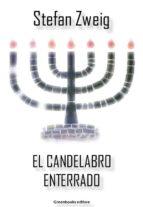 el candelabro enterrado (ebook) stefan zweig 9788899637590