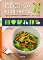 (pe) cocina ecologica: cocina sostenible, economica y saludable-lisa casili-9789089985590