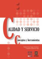 calidad y servicio. concepto y herramientas (ebook)-martha elena vargas quiñones-luzangela aldana de vega-9789586487290