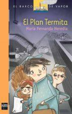 plan termita [plan lector infantil] ebook (ebook)-maria fernanda heredia-9789587730890
