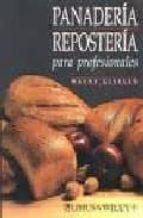 panaderia y reposteria para profesionales wayne gisslen 9789681845490