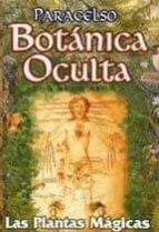 botanica oculta: las plantas magicas teofrasto paracelso 9789685566490