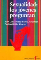 SEXUALIDAD: LOS JOVENES PREGUNTAN