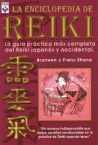 la enciclopedia de reiki: la guia practica mas completa del reiki japones y occidental-bronwen stiene-9789871124190